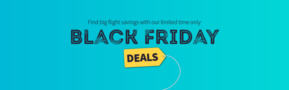 Top Black Friday Flight Deals For 2018